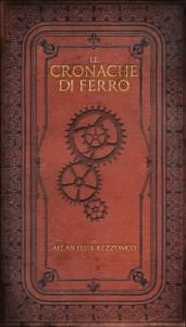 La copertina del libro CRONACHE DI FERRO